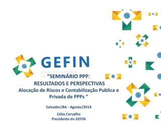 """""""SEMINÁRIO PPP :  RESULTADOS E PERSPECTIVAS"""