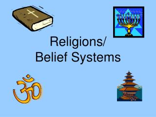 Religions/ Belief Systems