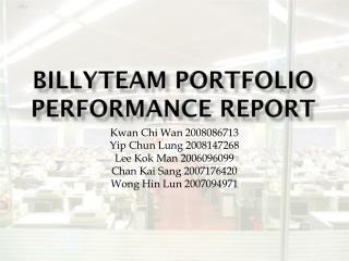 Billyteam  Portfolio Performance Report