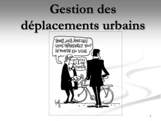 Gestion des d�placements urbains
