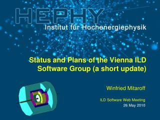 Status and Plans of the Vienna ILD Software Group (a short update)