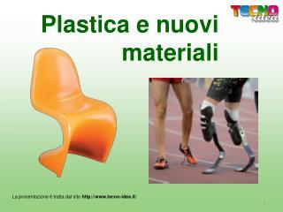 Plastica e nuovi   materiali