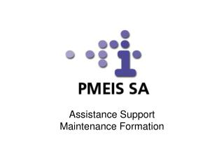 Assistance Support  Maintenance Formation