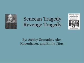Senecan Tragedy Revenge Tragedy