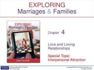 Love and Loving Relationships Special Topic: Interpersonal Attraction