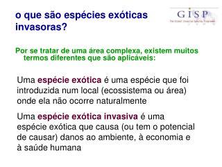 o que são espécies exóticas invasoras?