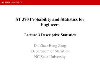 ST 370 Probability and Statistics for Engineers  Lecture 3 Descriptive Statistics