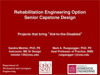 Rehabilitation Engineering Option  Senior Capstone Design