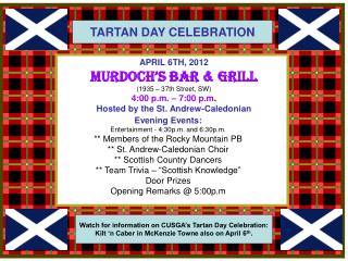 Watch for information on CUSGA's Tartan Day Celebration: