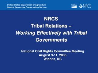 NRCS  Tribal Relations –  Working Effectively with Tribal Governments