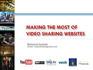 Making the most of video sharing websites