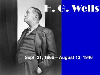 Sept. 21, 1866 – August 13, 1946