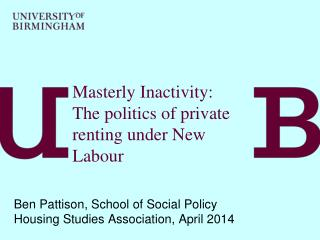 Masterly Inactivity:  The politics of private renting under New Labour