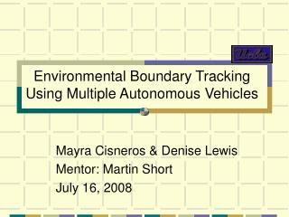 Environmental Boundary Tracking Using Multiple Autonomous Vehicles