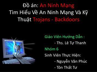 ?? �n:  An Ninh M?ng T�m Hi?u V? An Ninh M?ng V� K? Thu?t  Trojans - Backdoors