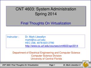 CNT 4603: System Administration Spring 2014 Final Thoughts On Virtualization