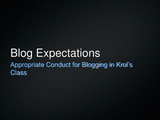 Blog Expectations