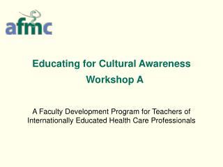 Educating for Cultural Awareness