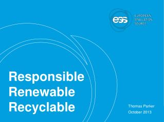 Responsible  Renewable  Recyclable