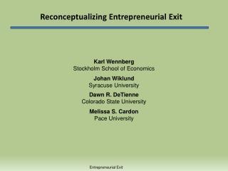 Reconceptualizing Entrepreneurial Exit