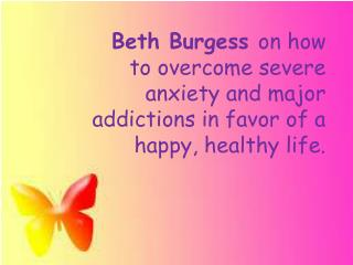 How to overcome severe anxiety and major addictions