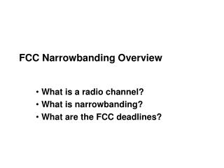 FCC Narrowbanding Overview