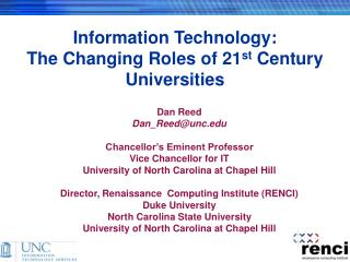Information Technology:  The Changing Roles of 21st Century Universities