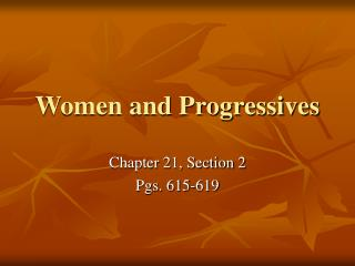 Women and Progressives