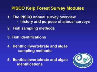 PISCO Kelp Forest Survey Modules