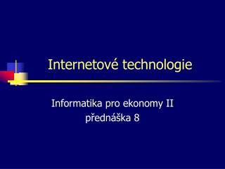 Internetové technologie