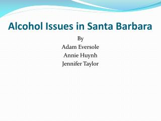 Alcohol Issues in Santa Barbara