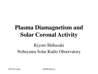 Plasma Diamagnetism and Solar Coronal Activity