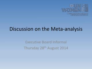 Discussion on the Meta-analysis