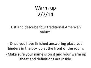 Warm up 2/7/14