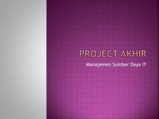 Project  Akhir