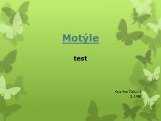 Motýle test