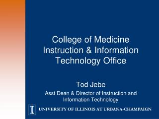 College of Medicine Instruction & Information Technology Office
