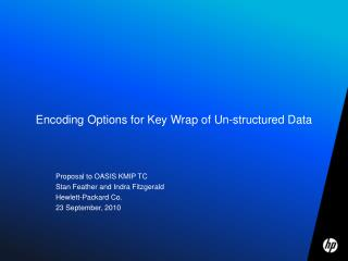 Encoding Options for Key Wrap of Un-structured Data