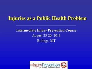 Injuries as a Public Health Problem