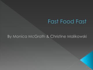 Fast Food Fast