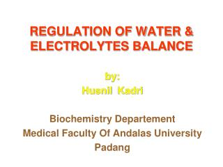 REGULATION OF WATER & ELECTROLYTES BALANCE
