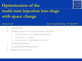 Introduction Practical Aspects of Charge Exchange Injections