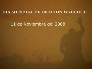 Día Mundial de Oración  Wycliffe