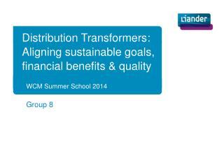 WCM Summer School 2014