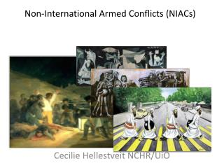 Non-International Armed Conflicts (NIACs)