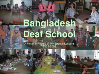Bangladesh  Deaf School