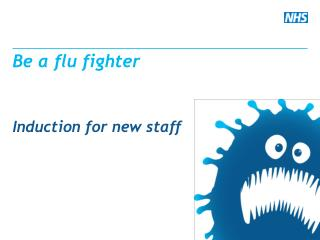 Be  a flu  fighter