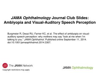 JAMA Ophthalmology  Journal Club Slides: Amblyopia and Visual-Auditory Speech Perception