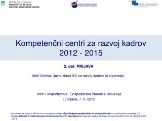 Kompetenčni centri za razvoj kadrov  2012 - 2015