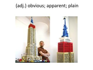 (adj.) obvious; apparent; plain